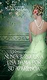 Nunca juzgues a una dama por su apariencia (Las Reglas de los Canallas nº 4)