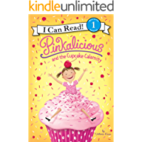 Pinkalicious and the Cupcake Calamity (I Can Read Level 1)