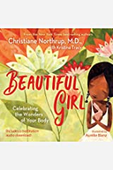 Beautiful Girl: Celebrating the Wonders of Your Body Kindle Edition