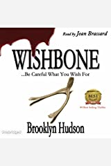 Wishbone: ...Becareful What You Wish For Audible Audiobook