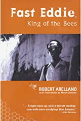 Fast Eddie, King of the Bees Kindle Edition