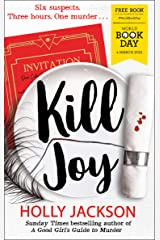 Kill Joy – World Book Day 2021: Thrilling prequel story to the Sunday Times bestselling A Good Girl's Guide to Murder series exclusively for World Book Day Paperback