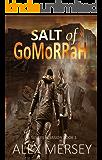 Salt of Gomorrah (Silvers Invasion Book 1)