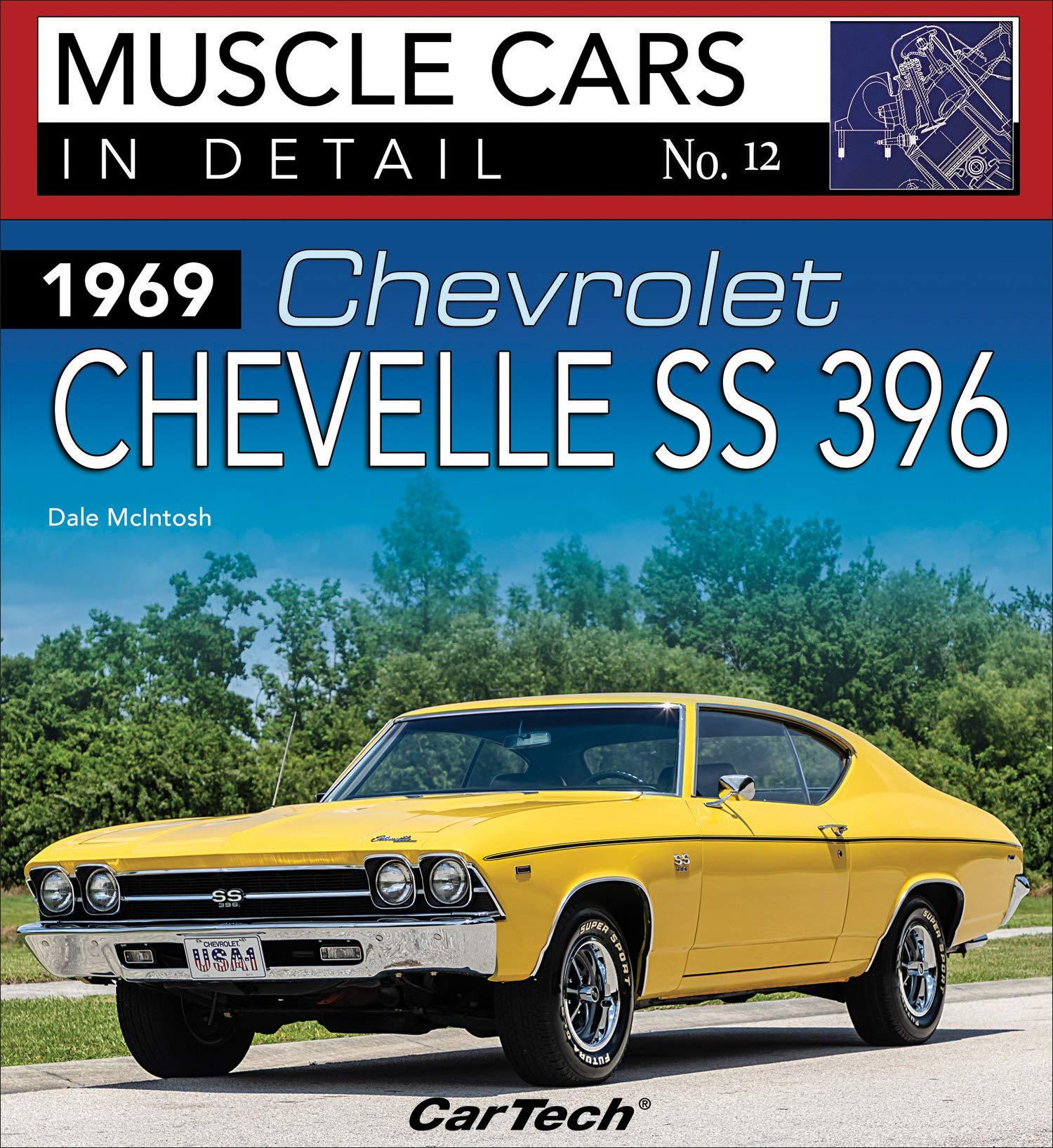 1969 Chevrolet Chevelle Ss396 Muscle Cars In Detail No 12 Amazon De Mcintosh Dale Fremdsprachige Bücher
