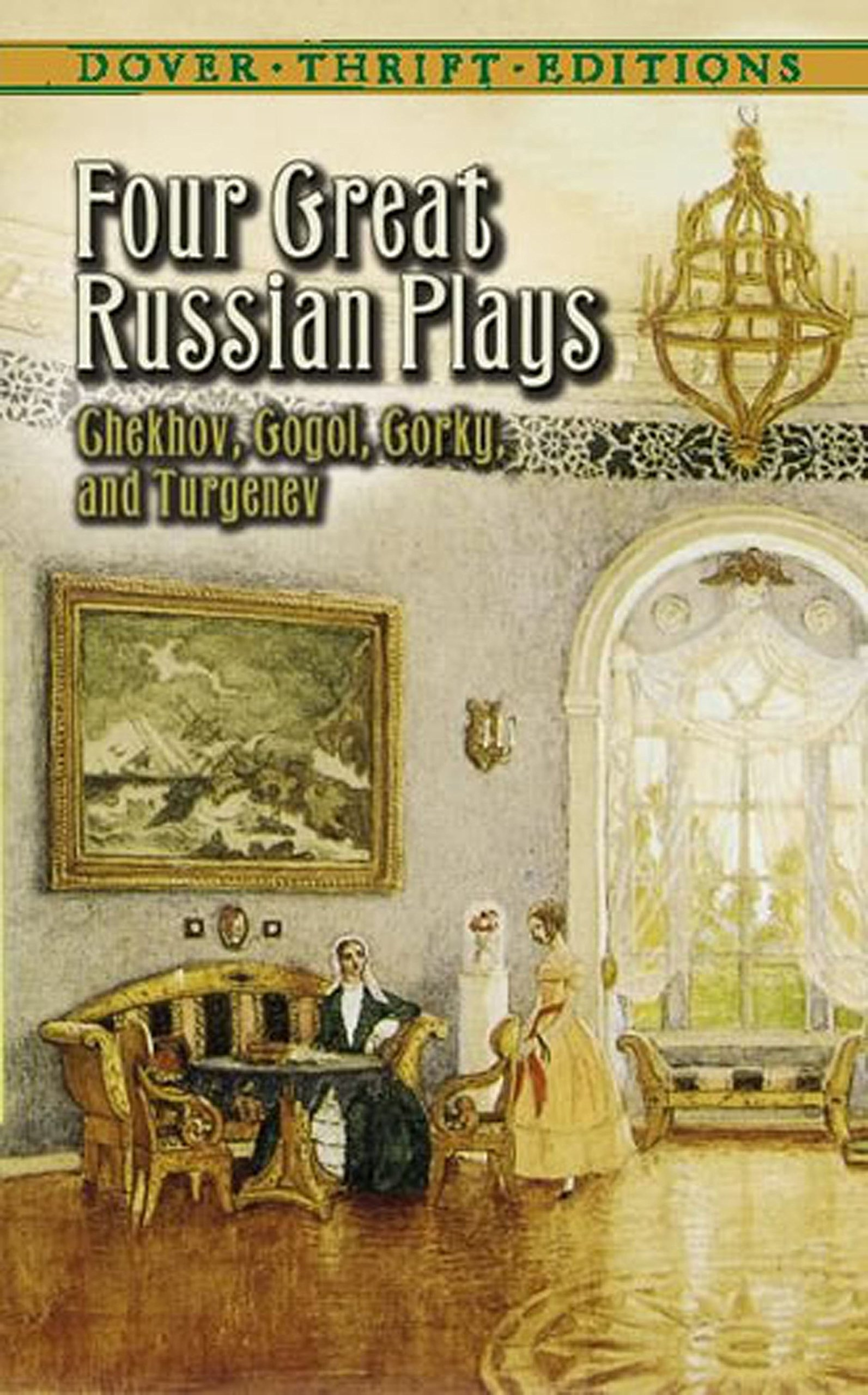 Four Great Russian Plays  Dover Thrift Editions   English Edition