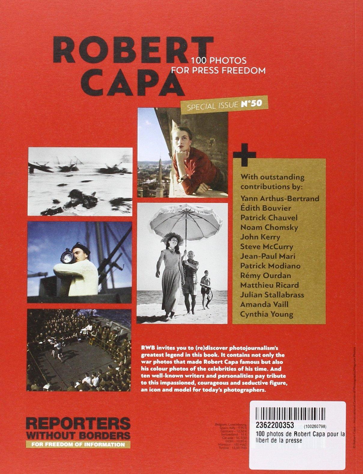Amazon.fr - 100 photos de Robert Capa pour la liberté de la presse -  spécial numéro 50 - - Reporters sans front, Robert Capa - Livres