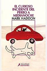 El curioso incidente del perro a medianoche (Spanish Edition) Kindle Edition