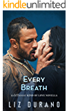Every Breath: A Valentine's Day Slice of Life (A Different Kind of Love Book 5)