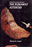 The Runaway Asteroid (Starman Series Book 2)