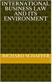 international business law and its environment (English Edition)