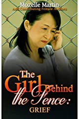 Girl Behind the Fence: Grief Kindle Edition
