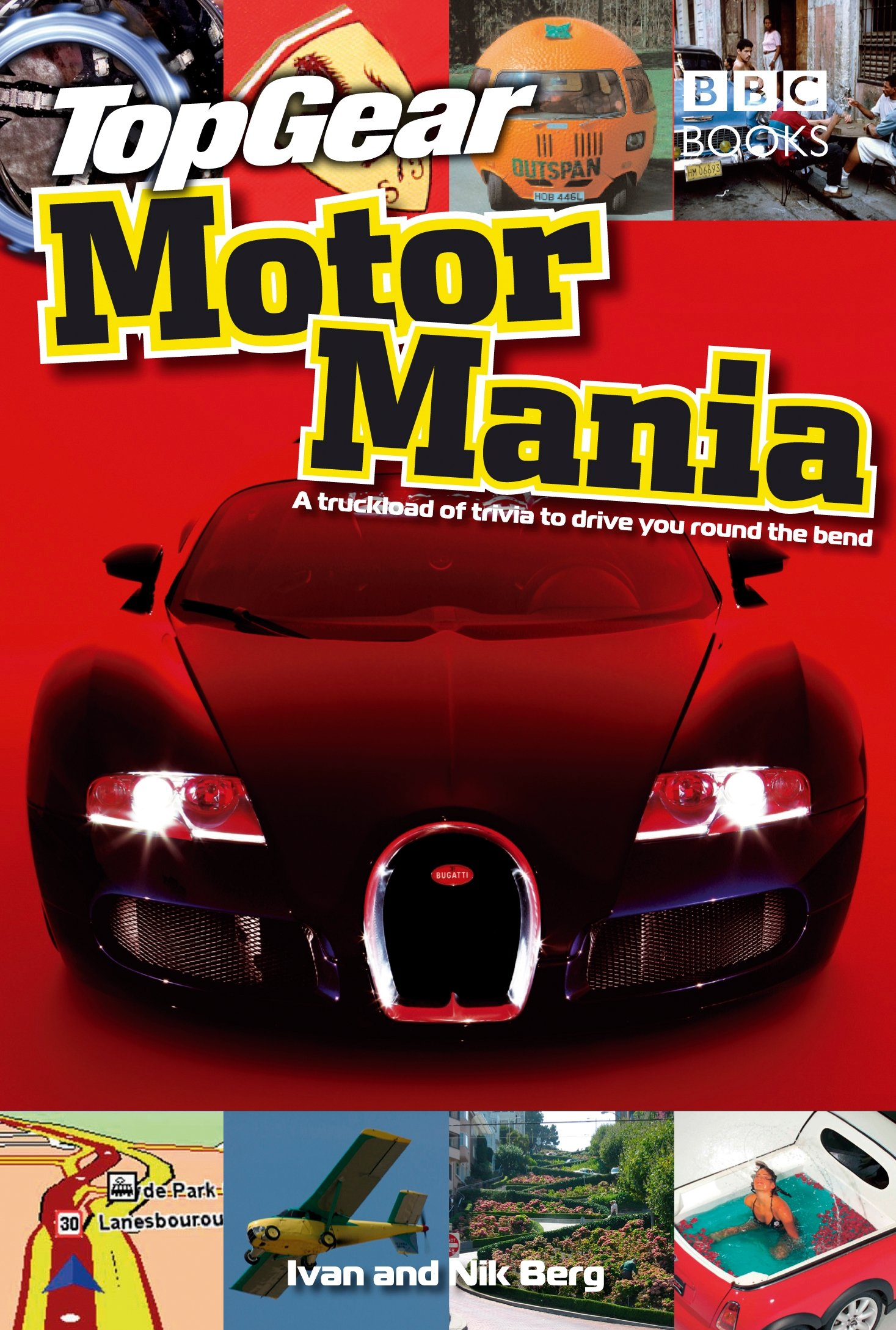 Top Gear Motor Mania: A Truckload of Trivia to Drive You Round the Bend PDF