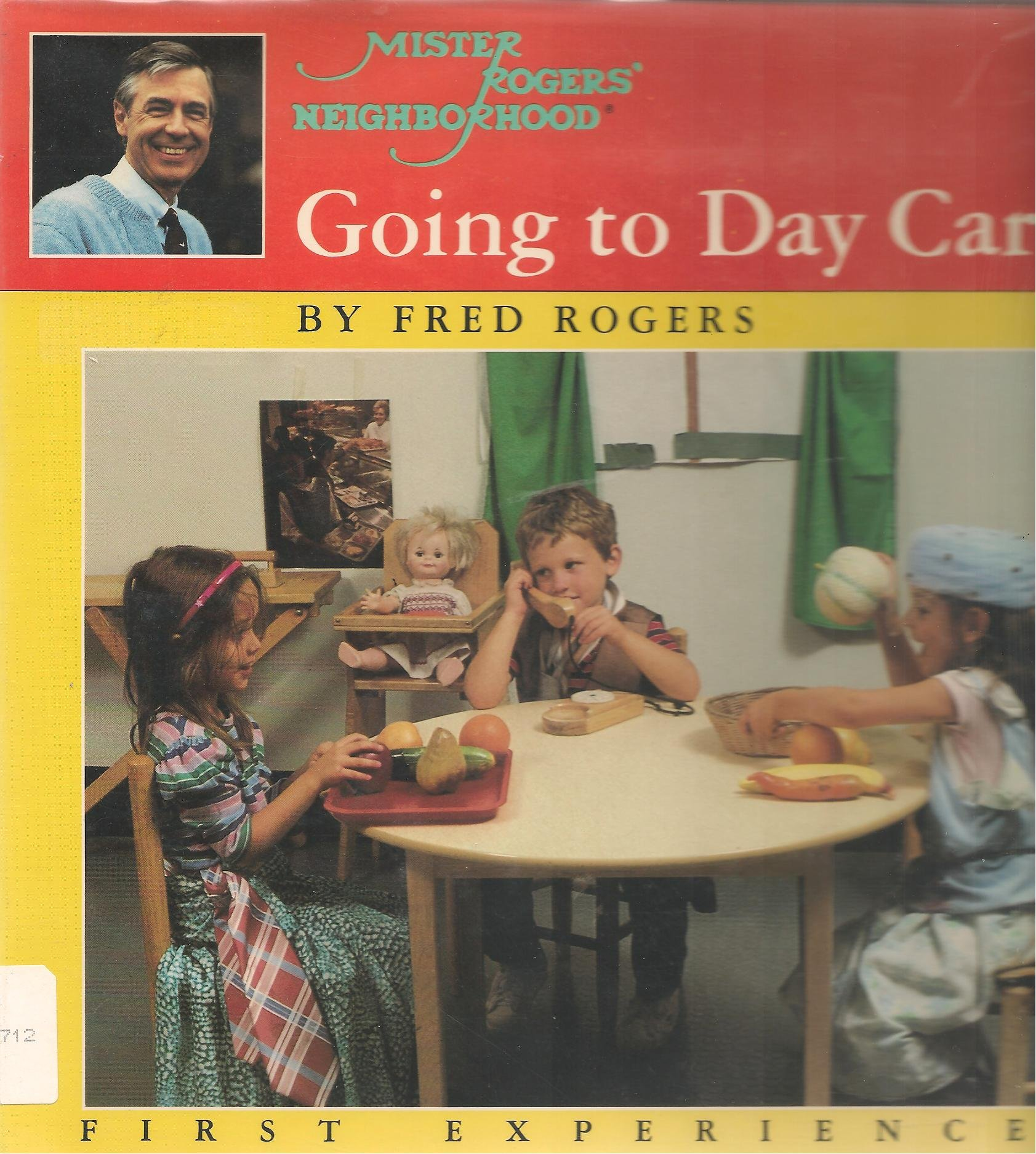 Going To Day Care Mr Rogers First Experience Rogers Fred 9780399212352 Amazon Com Books