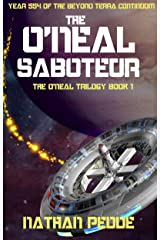 The O'Neal Saboteur (The O'Neal Trilogy Book 1) Kindle Edition