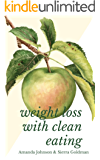 Weight Loss With Clean Eating