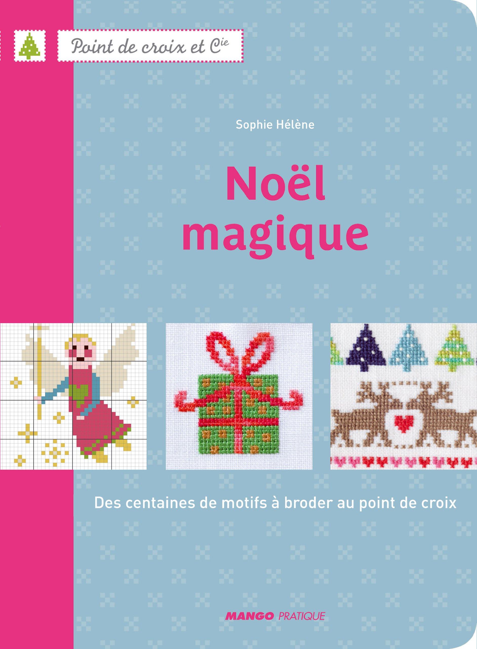 Noël magique - Des centaines de motifs à broder au point de croix