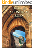 La condesa virgen (Spanish Edition)