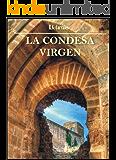 La condesa virgen (Spanish Edition)