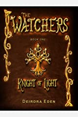 The Watchers, Knight of Light: International Edition Kindle Edition