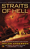 Straits of Hell (Destroyermen Book 10)
