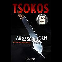 Abgeschlagen: True-Crime-Thriller (Die Paul Herzfeld-Reihe 1) (German Edition)