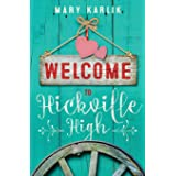 Welcome To Hickville High (Hickville High Series)