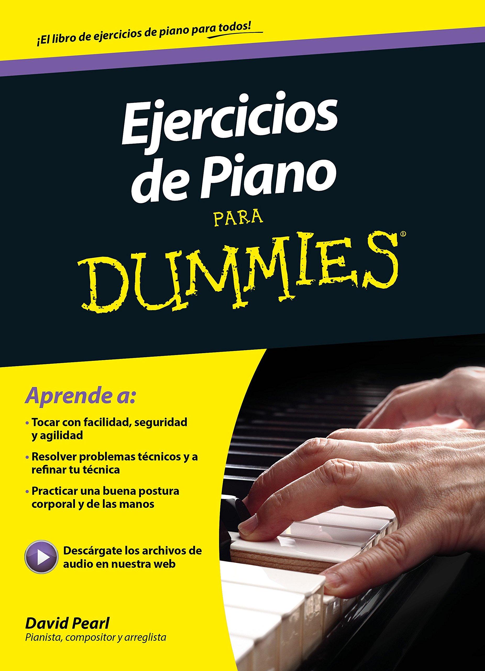 Ejercicios de piano para Dummies: Amazon.es: Pearl, David, Ferré ...