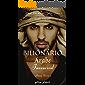 Bilionário Árabe - Invencível - Livro 1: Amor da Minha Vida - حب حياتي