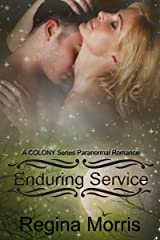 Enduring Service: A COLONY Series Paranormal Romance (COLONY Vampires Book 3) Kindle Edition