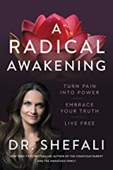 A Radical Awakening: Turn Pain into Power, Embrace Your Truth, Live Free Kindle Edition