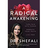 A Radical Awakening: Turn Pain into Power, Embrace Your Truth, Live Free