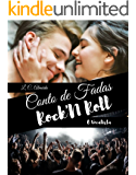 Conto de Fadas Rock'n Roll: O vocalista (Black Road Livro 1) (Portuguese Edition)