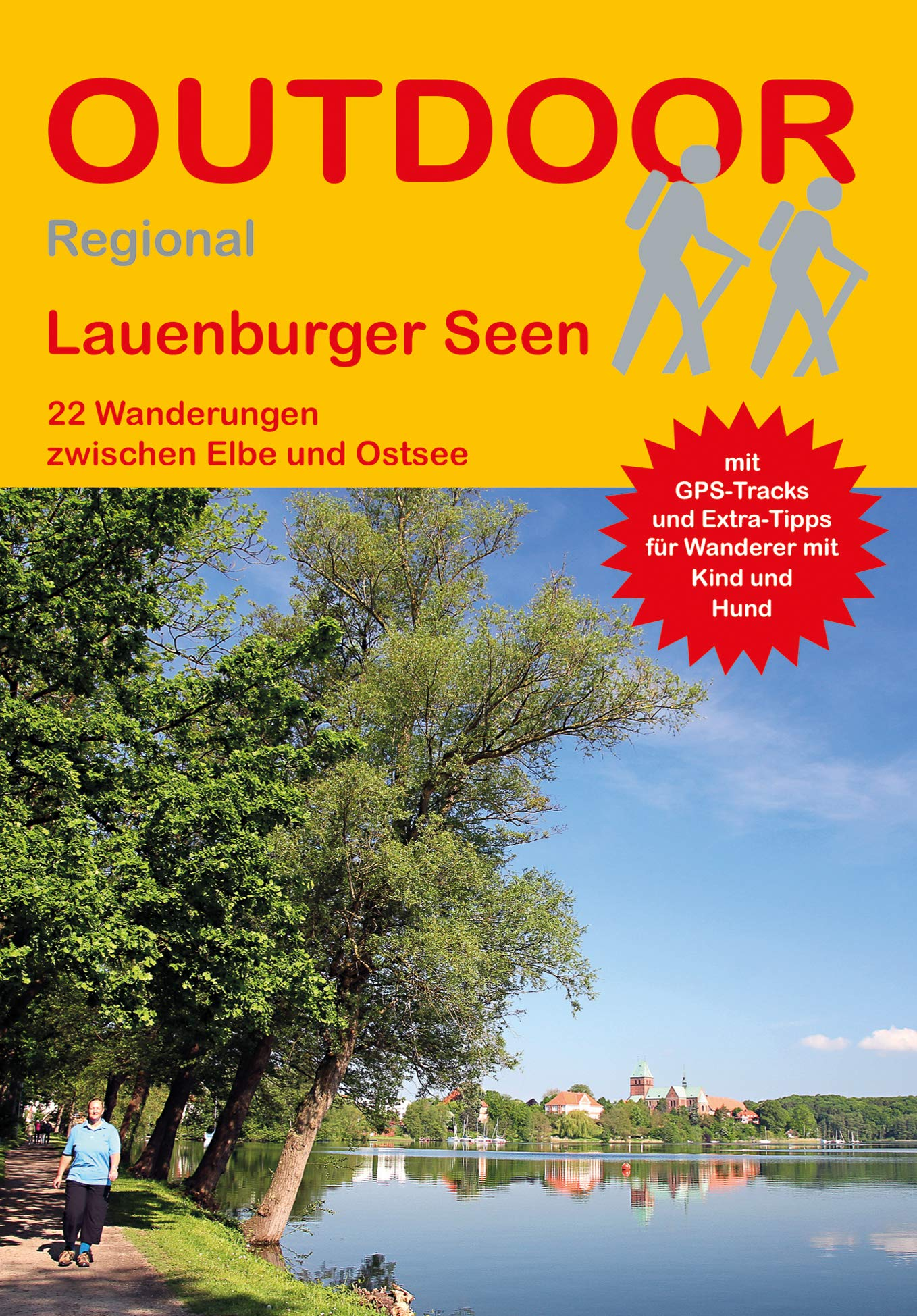Lauenburger Seen: 22 Wanderungen zwischen Elbe und Ostsee (Outdoor Regional) Taschenbuch – 24. September 2018 Tonia Körner Conrad Stein Verlag 3866865341 Deutschland