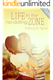 Life in the No-Dating Zone (The Zone Book 1)
