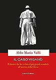 Il caso Viganò: Il dossier che ha svelato il più grande scandalo all'interno della Chiesa