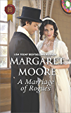 A Marriage of Rogues (Harlequin Historical Romance)