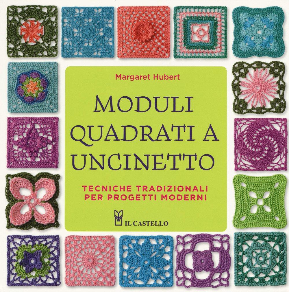 Amazonit Moduli Quadrati A Uncinetto Margaret Hurbert L Calza