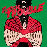 FRANCIS TROUBLE [12 inch Analog]