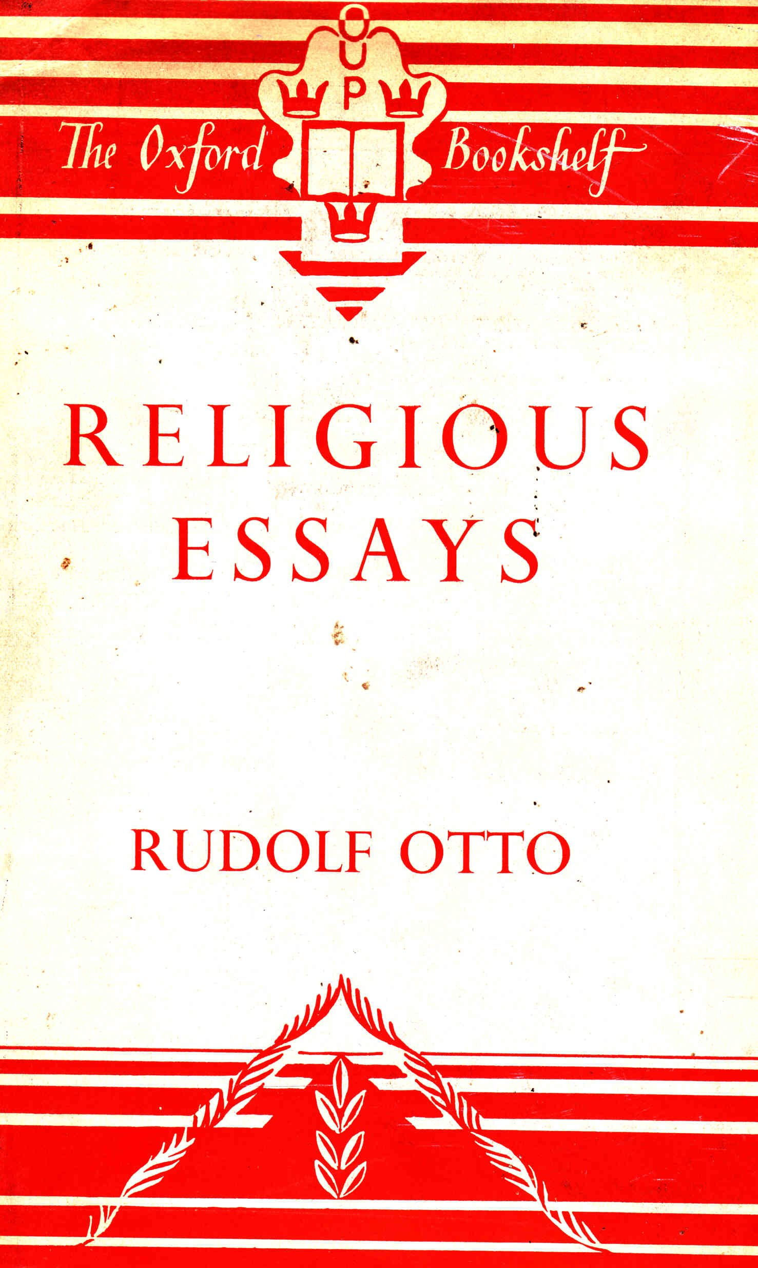 Religious Essays A Supplement To The Idea Of The Holy Rudolf  Religious Essays A Supplement To The Idea Of The Holy Rudolf Otto  Amazoncom Books