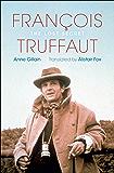 François Truffaut: The Lost Secret