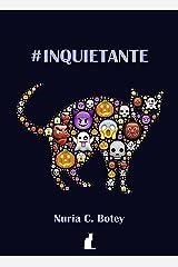 #Inquietante: relatos y microrrelatos de fantasía oscura (Spanish Edition) Kindle Edition