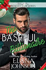 The Bashful Billionaire (Clean Billionaire Beach Club Romance Book 3)