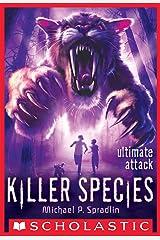Killer Species #4: Ultimate Attack Kindle Edition