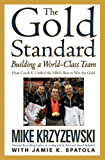 The Gold Standard: Building a World-Class Team (English Edition)