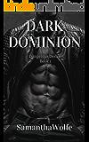 Dark Dominion: Dangerous Desire Book 1
