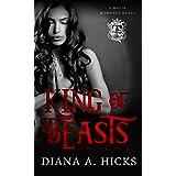 King of Beasts: A Dark Mafia Romance (Beast Duet Book 2)
