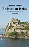 ENDSTATION ISCHIA (Hartingers erster italienischer Fall 1)