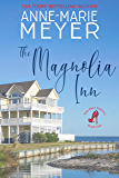 The Magnolia Inn: A Sweet, Small Town Story (The Red Stiletto Book Club Series 1)