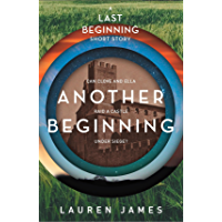 Another Beginning (A Last Beginning short story) (The Next Together Book 4) (English Edition)