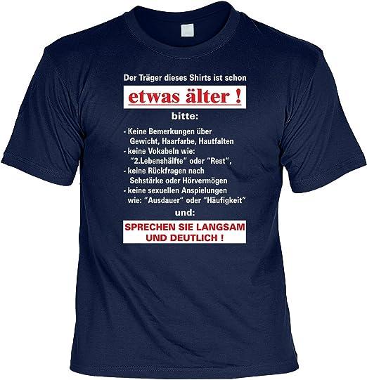 Lustige Sprüche Fun Tshirt Der Träger Dieses T Shirts Ist Schon Etwas älter Geburtstag Tshirt Mit Urkunde